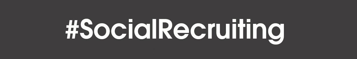 #SocialRecruiting