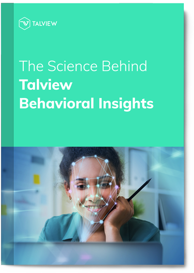 The-Science-Behind-Talview-Behavioral-Insights